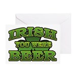 Irish You Were Beer Shamrock Greeting Card