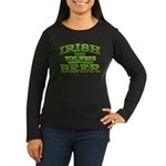 Irish You Were Beer Shamrock Women's Long Sleeve D