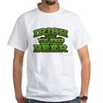 Irish You Were Beer Shamrock White T-Shirt