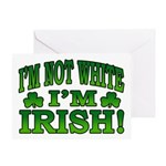 I'm Not White I'm Irish Greeting Card