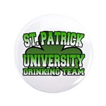 "St. Patrick University Drinking Team 3.5"" Button ("
