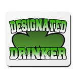 Designated Drinker Mousepad