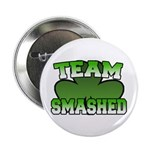 "Team Smashed 2.25"" Button (10 pack)"
