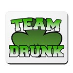 Team Drunk Mousepad