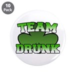 "Team Drunk 3.5"" Button (10 pack)"