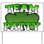 Team Patty Yard Sign
