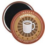 "Instant Pharmacist 2.25"" Magnet (10 pack)"