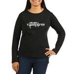 I only date vampires Women's Long Sleeve Dark T-Sh