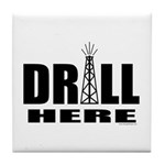 Drill Here Tile Coaster