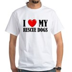 Love My Rescue Dogs White T-Shirt