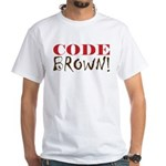 Code Brown! White T-Shirt