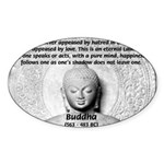 Buddhism Philosophy of Love Oval Sticker