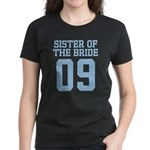 Sister of Bride 09 Women's Dark T-Shirt