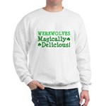 Werewolves Delicious Sweatshirt