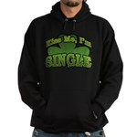 Kiss Me I'm Single Shamrock Hoodie (dark)