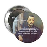Louis Pasteur: Science Humanity Button
