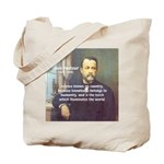Louis Pasteur: Science Humanity Tote Bag