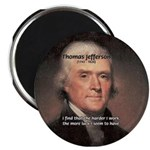 Work and Luck Jefferson Magnet