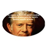 War and Peace: Jimmy Carter Oval Sticker