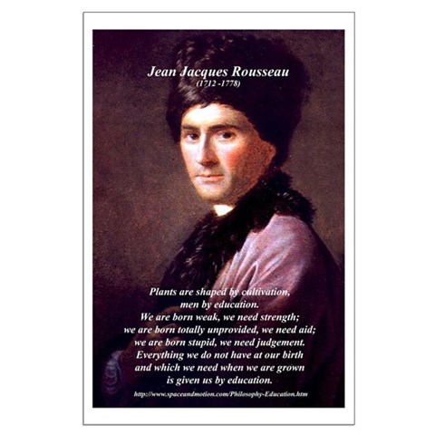 Jean Jacques Rousseau: Education Posters by philosophy_shop- 39101365