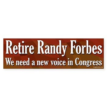 Retire Randy Forbes: We Need a New Voice in Congress (bumper sticker)