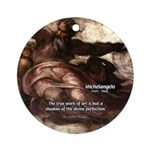 Michelangelo Perfection Quote Ornament (Round)