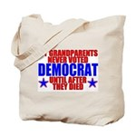 Democrat AFTER Death Tote Bag