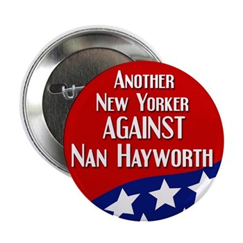 Another New Yorker Against Nan Hayworth campaign button