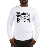 What Would Reagan Do Long Sleeve T-Shirt