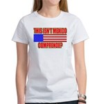This Isn't Mexico Comprende? Women's T-Shirt