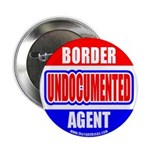 """Undocumented Border Agent 2.25"""" Button (10 pack)"""