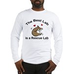 Best Rescue Lab Long Sleeve T-Shirt