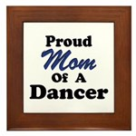 Mom of a Dancer Framed Tile
