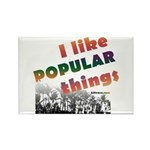 I Like Popular Things Sarcastic Rectangle Magnet