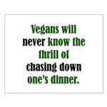 Vegans Never Know Small Poster
