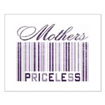 Priceless Mothers Small Poster