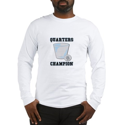Quarters (Drinking Game) Long Sleeve T-Shirt