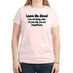 Leave Me Alone! Women's Light T-Shirt