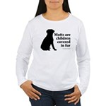 Mutt Fur Children Women's Long Sleeve T-Shirt