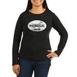 Rescue MOM Women's Long Sleeve Dark T-Shirt