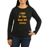 Honor Roll Bully Women Long Sleeve Brown T-Shirt