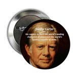 """War and Peace: Jimmy Carter 2.25"""" Button (10 pack)"""