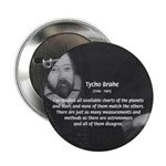 """Astronomy Tycho Brahe 2.25"""" Button (10 pack)"""