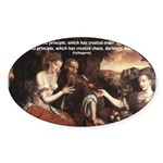 Pythagoras Quote on Women Oval Sticker