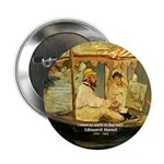 "French Painter Manet Quote 2.25"" Button (10 pack)"