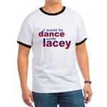 i want to Dance with Lacey Ringer T